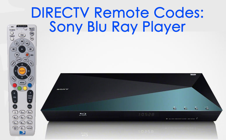 DIRECTV Sony Blu Ray Player Remote Codes